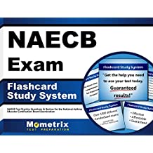 NAECB Exam Flashcard Study System: NAECB Test Practice Questions & Review for the National Asthma Educator Certification...