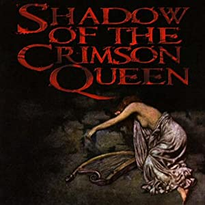 Shadow of the Crimson Queen Audiobook