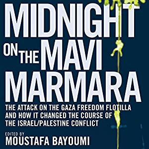 Midnight on the Mavi Marmara Audiobook