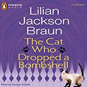 The Cat Who Dropped a Bombshell | Lilian Jackson Braun