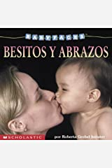 Baby Faces: Hugs & Kisses (besitos Y Abrazos) (Scholastic En Espanol-Spanish) Board book