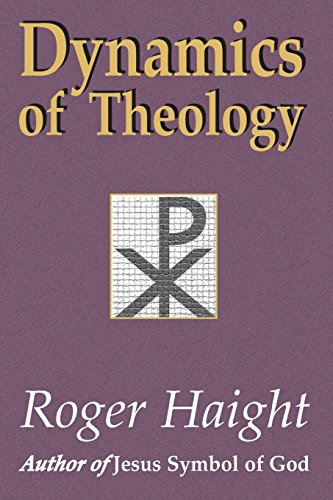 Dynamics of Theology [Roger Haight] (Tapa Blanda)