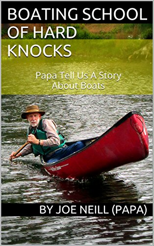 School Boat Wood - Boating School of Hard Knocks: Papa Tell Us A Story About Boats