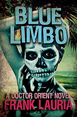 Blue Limbo (The Doctor Orient Novels Book 7)