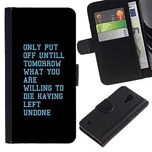 SAMSUNG Galaxy S4 IV / i9500 / SGH-i337 , la tarjeta de Crédito Slots PU Funda de cuero Monedero caso cubierta de piel ( Tomorrow Willing Motivational Inspiring)