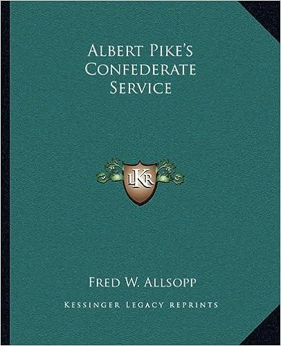 Albert Pike's Confederate Service