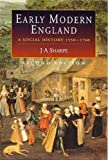 Early Modern England, J. A. Sharpe, 0340577525
