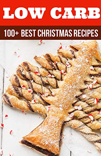 100 Best Low Carb Christmas Recipes Collection Yummy Low Carb