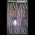 Smoke in Mirrors | Jayne Ann Krentz