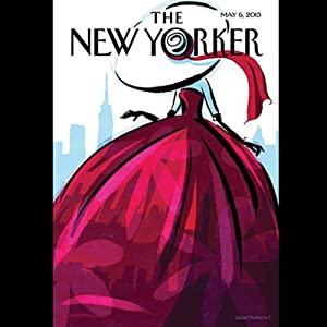 The New Yorker, May 6th 2013 (Douglas Preston, Ben McGrath, Rebecca Mead) Periodical
