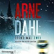 Sechs mal zwei (Berger und Blom 2) | Arne Dahl