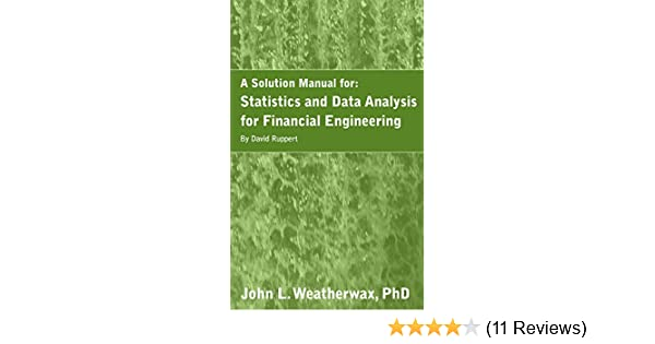 Amazon a solution manual for statistics and data analysis for amazon a solution manual for statistics and data analysis for financial engineering by david ruppert ebook john weatherwax kindle store fandeluxe Gallery