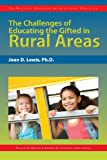 img - for The Challenges of Educating the Gifted in Rural Areas (The Practical Strategies Series in Gifted Education) book / textbook / text book