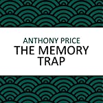 The Memory Trap | Anthony Price