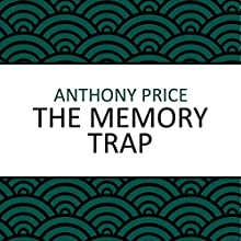 The Memory Trap Audiobook by Anthony Price Narrated by Mike Grady