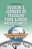 img - for Reduzir a Jornada de Trabalho Para Ajudar Nosso Planeta? book / textbook / text book
