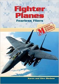 Descargar Utorrent Español Fighter Planes: Fearless Fliers Todo Epub