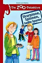 Die Zoo-Detektive - Skorpione, Spinnen, heiße Spuren