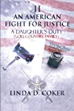 An American Fight for Justice, Linda D. Coker, 1462036600