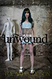 Unwound (The Symphony of Brass and Bone)
