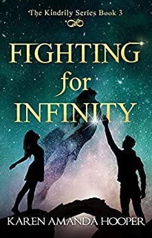 FIGHTING FOR INFINITY (The Kindrily Book 3) by [Hooper, Karen Amanda]