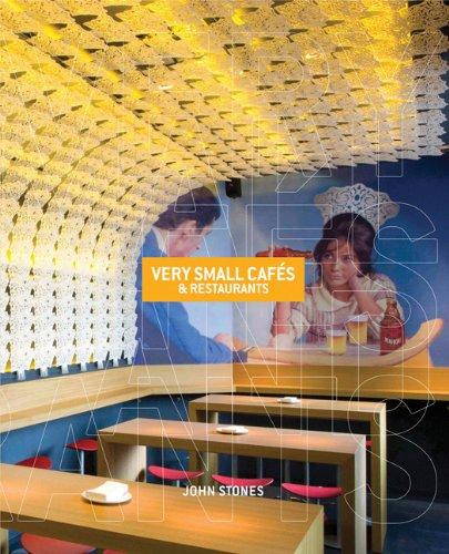 Very Small Cafés & Restaurants
