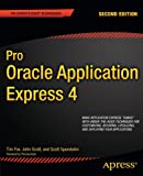 Pro Oracle Application Express 4 (Expert's Voice in Databases)