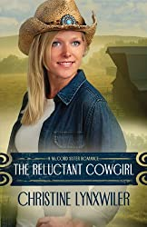The Reluctant Cowgirl (The McCord Sisters Book 1)