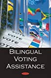 Bilingual Voting Assistance, gao, 160456587X
