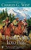 Thunder over Lolo Pass, Charles G. West, 045123295X