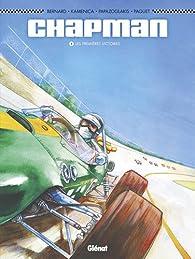 Chapman tome 1 : Les premières victoires par Denis Bernard