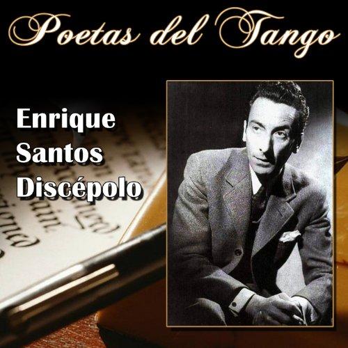 Poetas del Tango - Enrique San...
