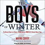 Kyпить The Boys of Winter: The Untold Story of a Coach, a Dream, and the 1980 U.S. Olympic Hockey Team на Amazon.com