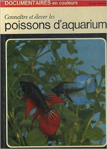 Livres gratuits Connaitre et elever les poissons d' aquarium pdf epub