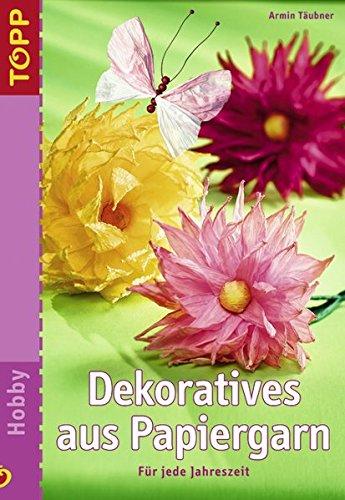 Dekoratives aus Papiergarn: Für jede Jahreszeit
