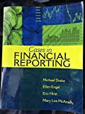 Cases in Financial Reporting, Drake, Michael and Engel, Ellen, 1618531220