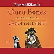 Guru Bones: A Sarah Booth Delaney Short Mystery | Carolyn Haines