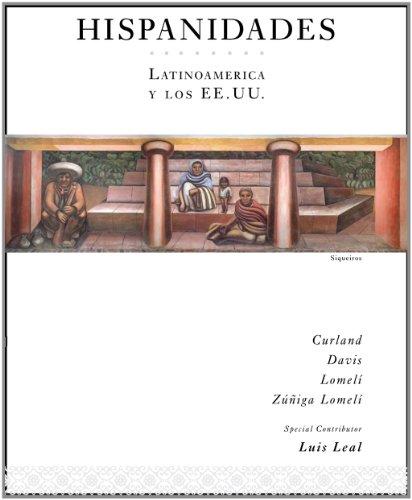 Hispanidades: Latinoamerica: y los EE.UU. 2nd Edition (with DVD) (Spanish Edition)