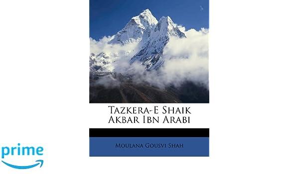 Tazkera-E Shaik Akbar Ibn Arabi (Urdu Edition): Moulana