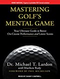 img - for Mastering Golf's Mental Game: Your Ultimate Guide to Better On-Course Performance and Lower Scores book / textbook / text book