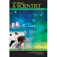 On Being a Scientist: A Guide to Responsible Conduct in Research: Third Edition (English Edition)