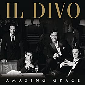 Amazing grace il divo mp3 downloads - Il divo amazon ...