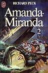 Amanda - Miranda, tome 2 par Peck