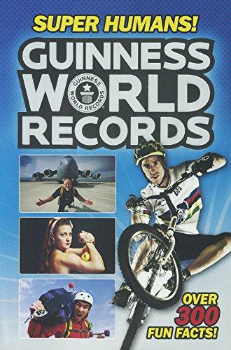 (Guinness World Records: Super Humans! (Turtleback School & Library Binding Edition) )