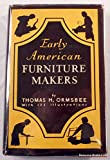 img - for Early American Furniture Makers: a Social and Biographical Study book / textbook / text book