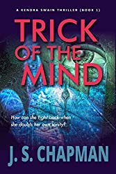 Trick of the Mind (A Kendra Swain Thriller Book 1)