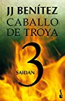 Saidan. Caballo de Troya 3 par Benítez