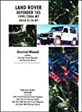 Land Rover Defender Td5 Electrical Manual 1999-2006 MY & 300Tdi 2002-2006 MY: Td5 1999-2006 MY & 300Tdi 2002-2006 MY: Td5 1999/2005 MY Onwards 300Tdi 2002/05 MY Onwards (Motor Books) by Land Rover Ltd (2008) Paperback