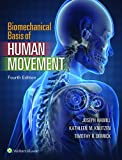 img - for Biomechanical Basis of Human Movement book / textbook / text book