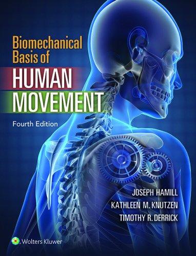 4th Movement Music Book (Biomechanical Basis of Human Movement)